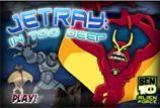 Ben 10 Jetray into deep